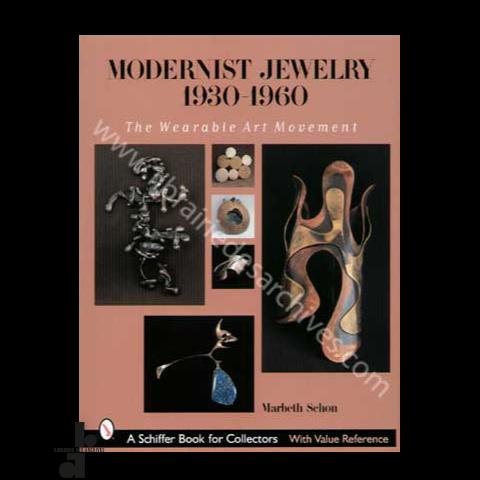 0e73e7971a9cc2 Modernist Jewelry 1930-1960   The Wearable Art Movement - Librairie ...